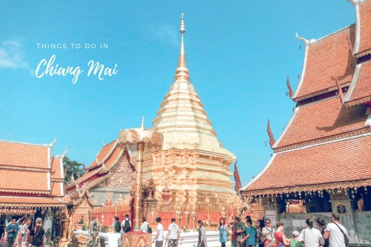 10 Best Things to Do in Chiang Mai | www.chloestravelogue.com #ChiangMai #Thailand #templesinChiangMai #nightmarket #ThaiMassage