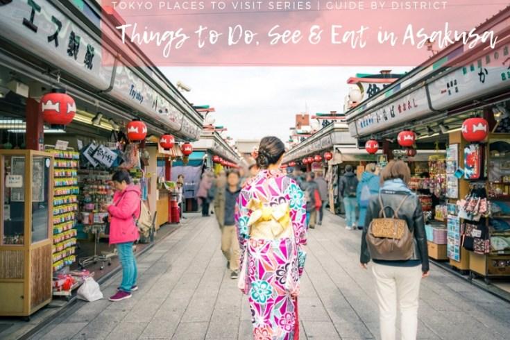 Tokyo Must See | Things to Do, Eat & Eat in Asakusa | #Asakusa #Tokyo #ThingstoDoinAsakusa #AsakusaRestaurant #AsakusaFood #Nakamise #kimono #TokyoSkytree