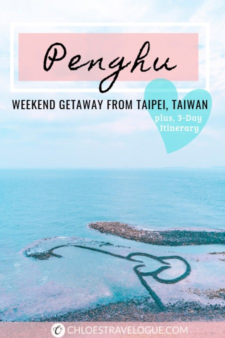 Penghu Taiwan 3 Day Itinerary | Perfect Weekend Getaway from Taipei or Kaohsiung in Taiwan | #Penghu #Taiwan #澎湖 #weekendtrip #summerdestination