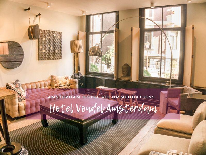 Hotel Vondel Amsterdam Review