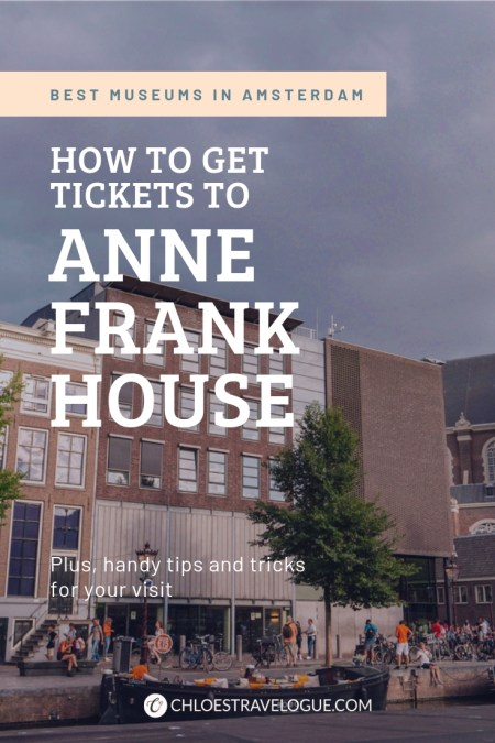 How to Get Anne Frank House Tickets | Strategies to visit the popular museum in Amsterdam & how to buy the hottest ticket in town, even on a sold-out day | #AnneFrankHouse #Amsterdam #Holland #AmsterdamMuseums #AmsterdamThingstoDo #AmsterdamBucketList #iAmsterdam