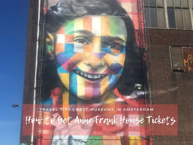 How to Get Anne Frank House Tickets