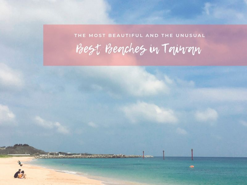 Best Beaches in Taiwan