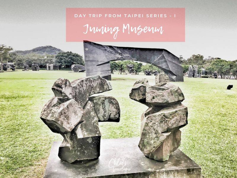 Day Trip from Taipei (Pt. 1) | Juming Museum