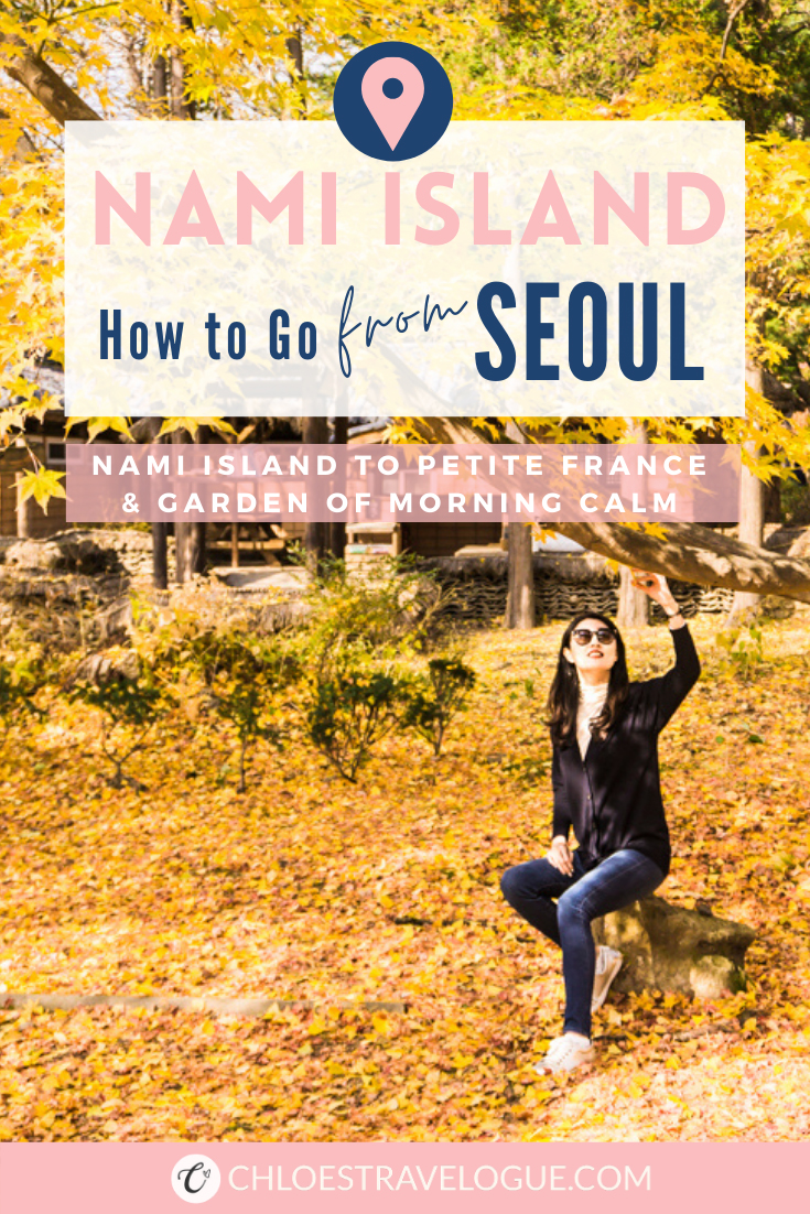 A Super Detailed Guide from Seoul to Nami Island: How to go to Nami Island from Myeongdong, Insadong, and Hongdae & Nami Island to Petite France and the Garden of Morning Calm | #NamiIsland #SeoultoNamiIsland #GardenofMorningCalm #PetiteFrance #Korea