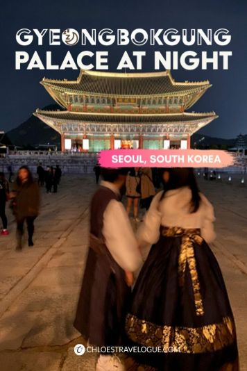 Gyeongbokgung Palace at Night: Don't miss the limited-time evening events in beautifully illuminated palace | #Gyeongbokgung #palaceatnight #SeoulatNight #VisitSeoul #TravelKorea #AsiaBucketList