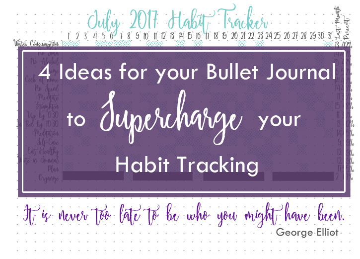 4 ideas for your bullet journal to supercharge your habit tracking