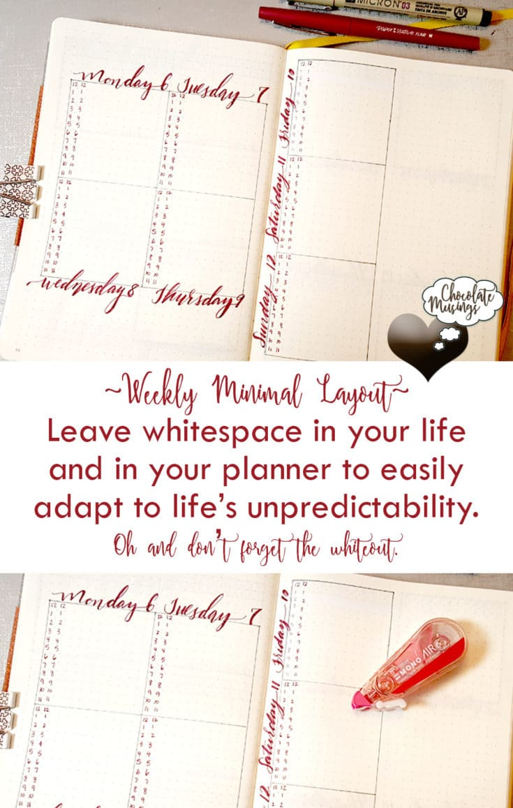 Leave whitespace in your life and in your planner to easily adapt to life's unpredictability and don't forget the whiteout