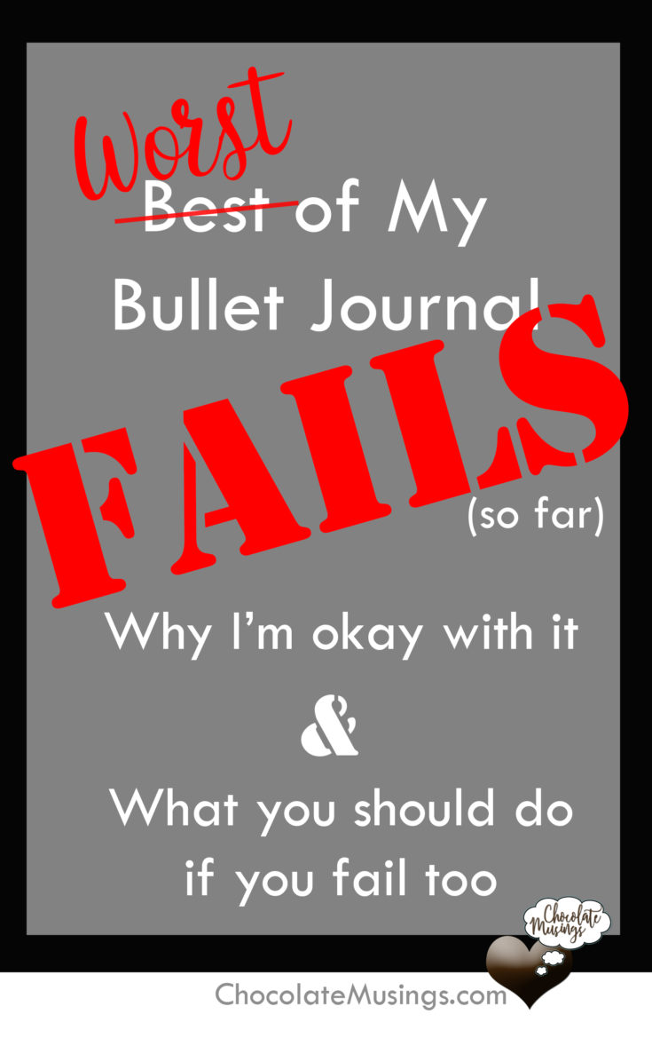 Bullet Journal Fails - why I'm okay with it and what you should do if you fail too
