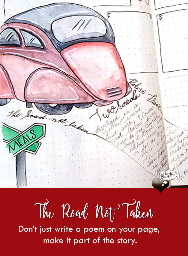 "Include Poems and Stories in your Bullet Journal Layouts for additional character ""The Road Not Taken"" by Robert Frost"