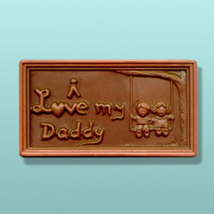 I Love My Daddy Chocolate Plaque