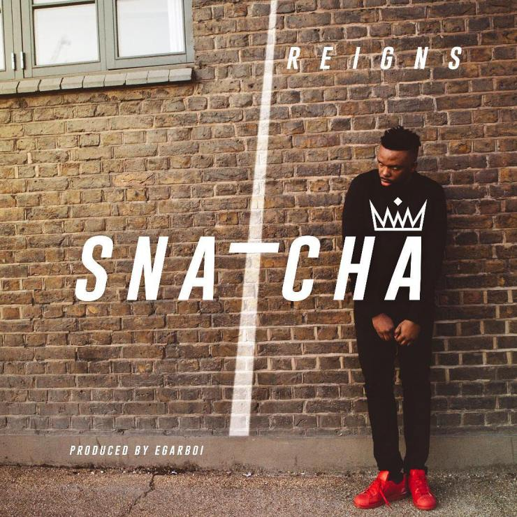 AUDIO: Snatcha - Reigns [Lyrics + Mp3 Download] - Download Latest ...