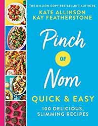 Pinch of Nom: Quick & Easy