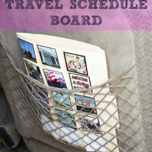 How To Make A Travel Schedule Board: Great for special needs children and road trips