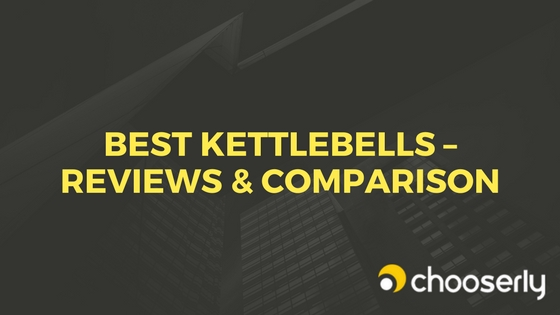 Best Kettlebells -Detailed Reviews