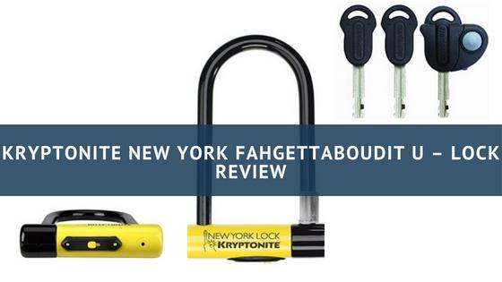 Kryptonite New York Fahgettaboudit U - Lock Review