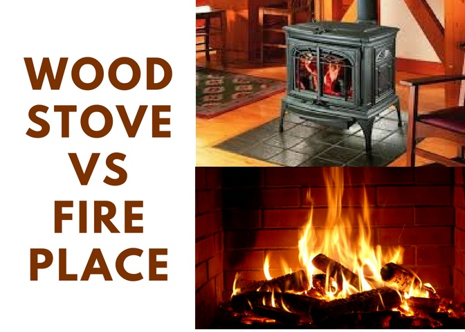 WOOD STOVE VS FIREPLACE