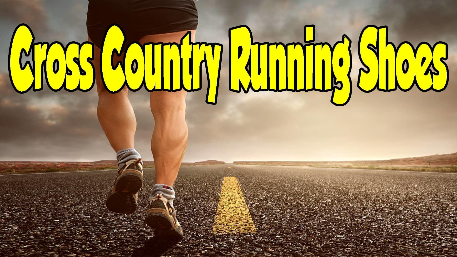 What Are The Best Cross Country Running Shoes In 2018