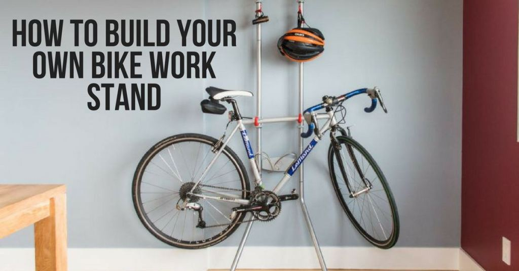 How to Build Your Own Bike Work Stand
