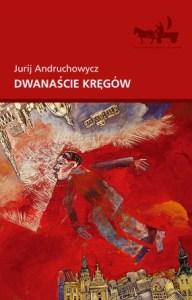 dwanascie kregow jurij andruchowycz literatura ukrainska