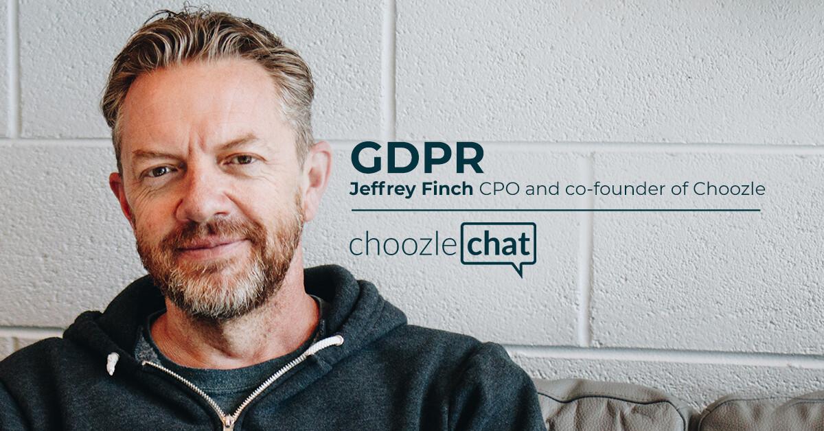 choozlechat GDPR Jeffrey FInch