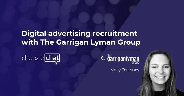 Digital advertising recruitment with The Garrigan Lyman Group