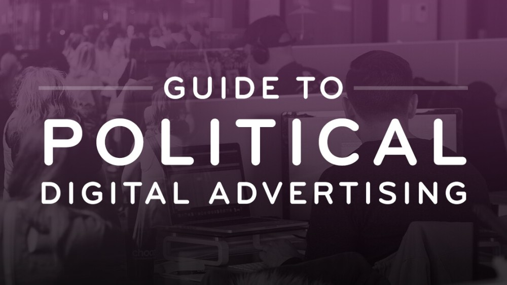 Guide To Political Digital Advertising