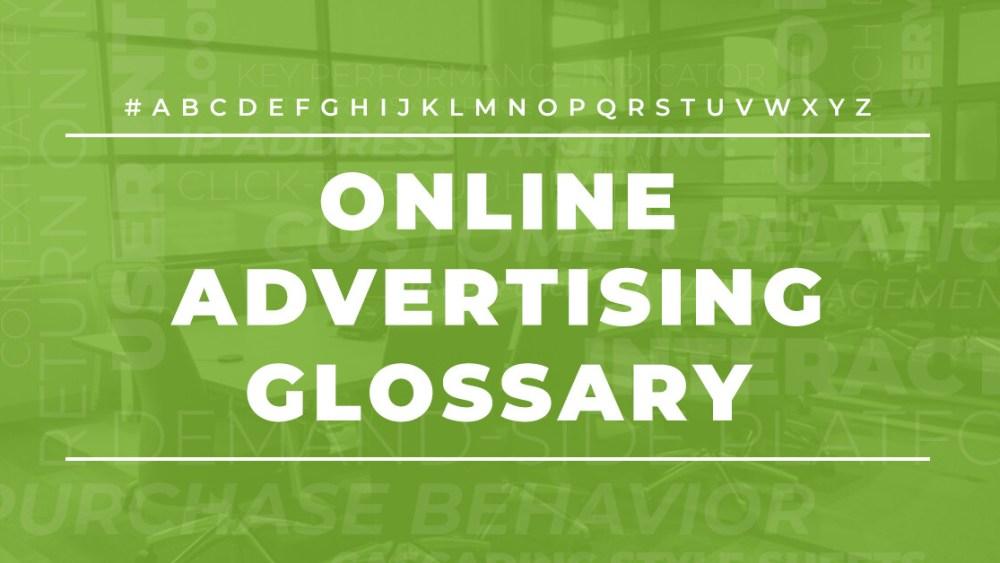 Online advertising glossary