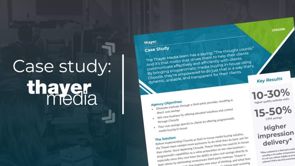 Thayer Media Case Study