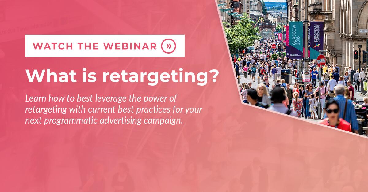What is retargeting? Webinar