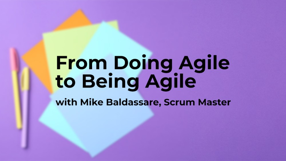 Agile practices with Choozle scrum master Mike Baldassare