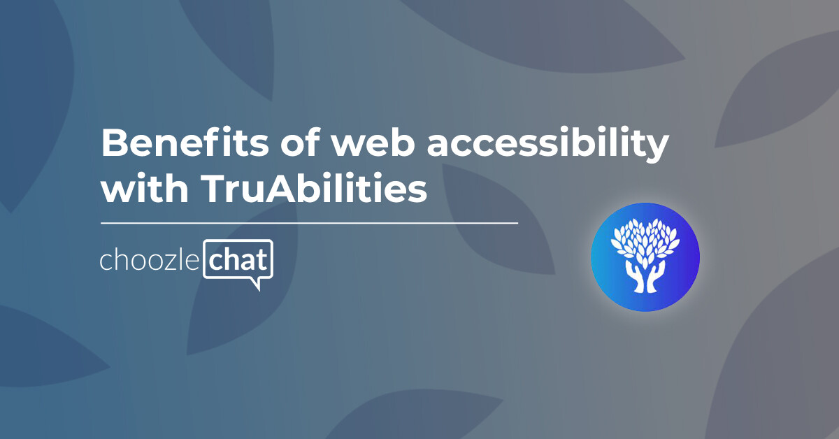 Benefits of website accessibility with TruAbilities
