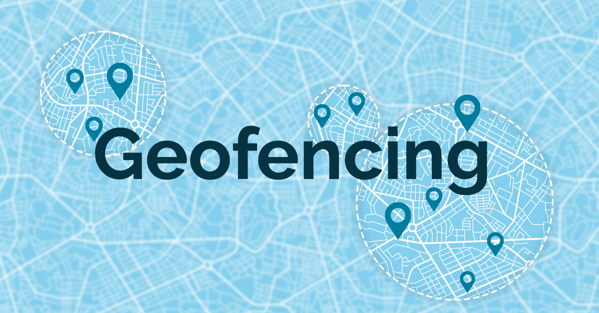 Using geofencing in marketing