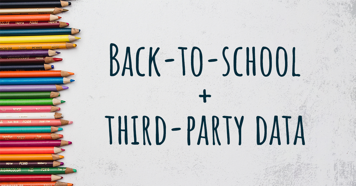 Back-to-school advertising best practices with third-party data