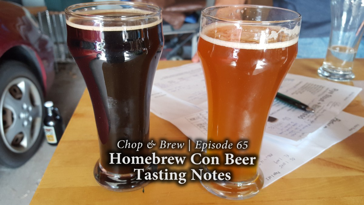 Chop & Brew | Hombrew Con Beer Tasting Notes