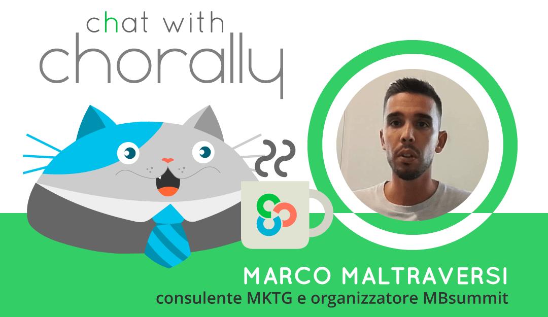 Intervista a Marco Maltraversi su Customer Engagement #ChorallyChat