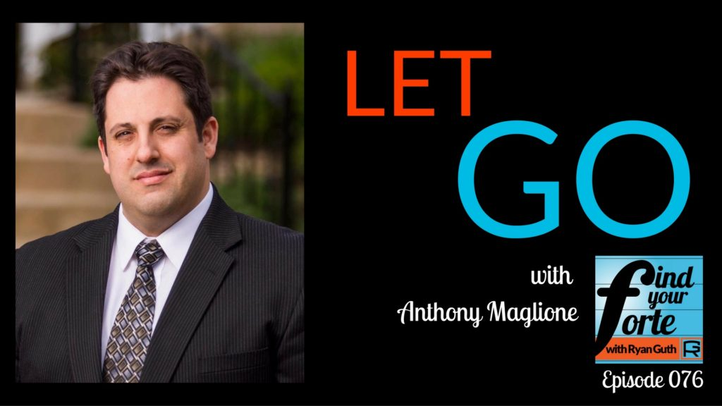 let go with anthony maglione