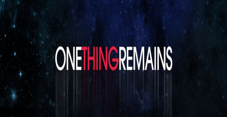 One Thing Remains