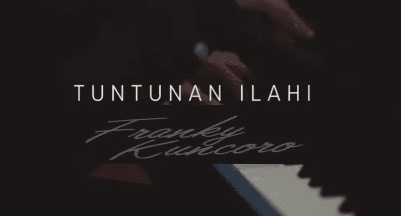 Tuntunan Ilahi Chords & Lyrics - Franky Kuncoro