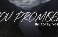 You Promised Chords & Lyrics - Corey Voss