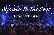 Glimmer In The Dust chords & Lyrics - Hillsong United