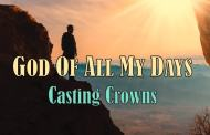 God Of All My Days Chords - Casting Crowns