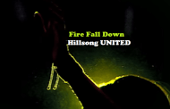 Fire Fall Down chords -Hillsong United