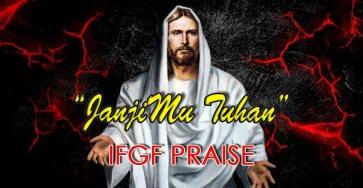 JanjiMu Tuhan-IFGF Praise