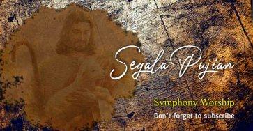 Segala Pujian-Chord-Symphony Worship
