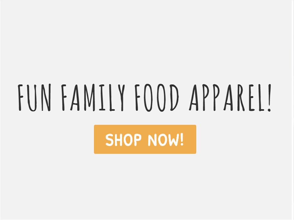 Shop Fun Family Food Apparel