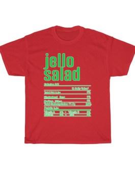 Jello Salad – Nutritional Facts Unisex Heavy Cotton Tee