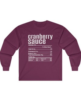 Cranberry Sauce – Nutritional Facts Long Sleeve Tee