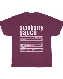 Cranberry Sauce – Nutritional Facts Unisex Heavy Cotton Tee