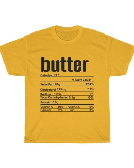 Butter – Nutritional Facts Unisex Heavy Cotton Tee